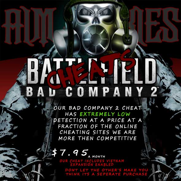 Battlefield Bad Company 2 hacks cheats and aimbots flyer $7.95 a month